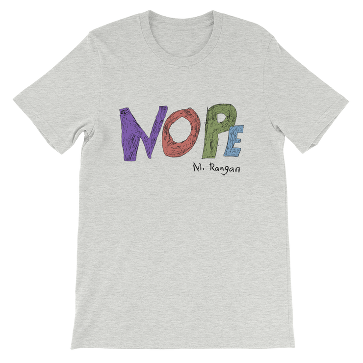 Nope Tee Short-Sleeve Unisex T-Shirt freeshipping - Lonely Floater