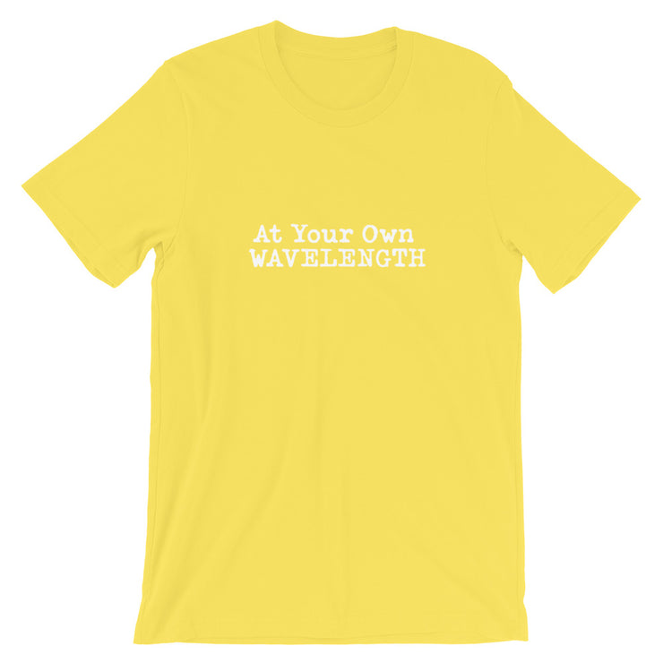 At Your Own WAVELENGTH Short-Sleeve Unisex T-Shirt