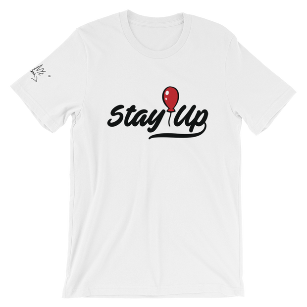 Stay Up Unisex T-Shirt