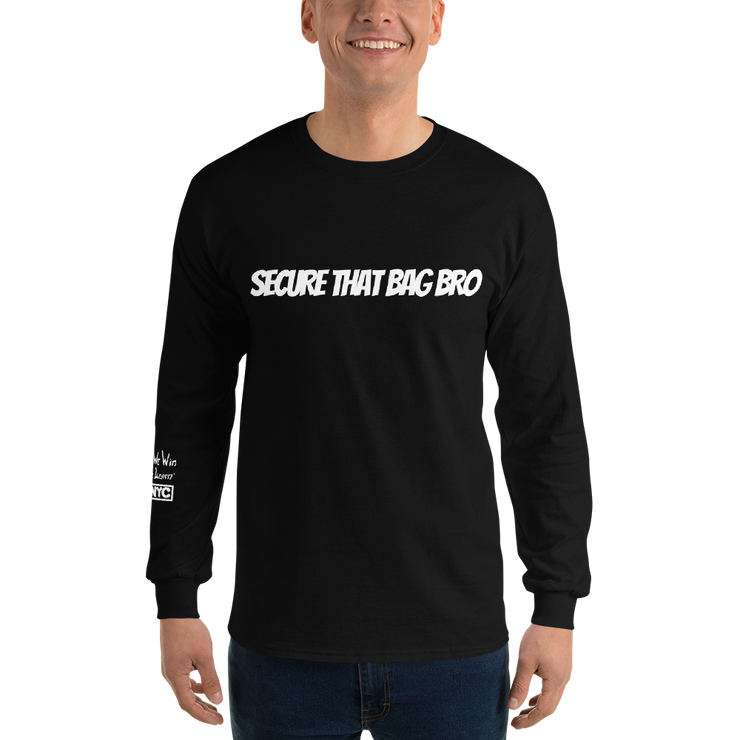 Secure That Bag Long Sleeve T-Shirt