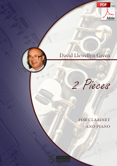 David Llewellyn Green: 2 Pieces for Clarinet and Piano (.PDF)