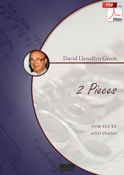 David Llewellyn Green: 2 Pieces for Flute and Piano (.PDF)