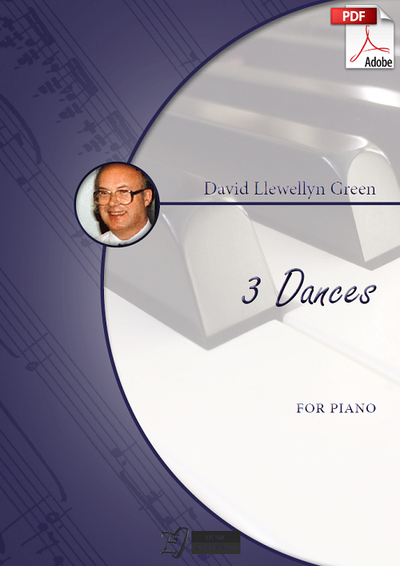 David Llewellyn Green: 3 Dances for Piano (.PDF)