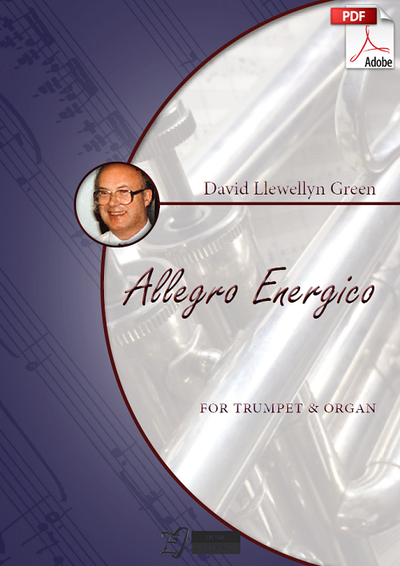 David Llewellyn Green: Allegro Energico for Trumpet and Organ (.PDF)
