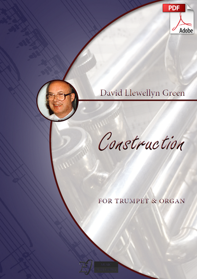 David Llewellyn Green: Construction for Trumpet and Organ (.PDF)