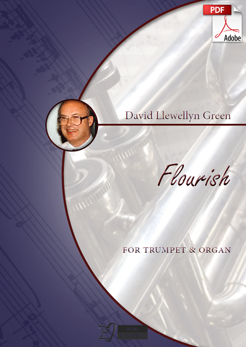 David Llewellyn Green: Flourish for Trumpet and Organ (.PDF)