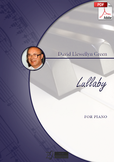 David Llewellyn Green: Lullaby for Piano (.PDF)
