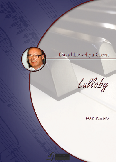 David Llewellyn Green: Lullaby for Piano