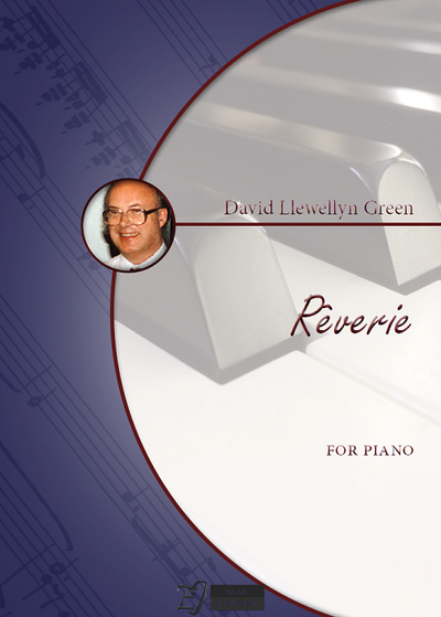 David Llewellyn Green: Rêverie for Piano
