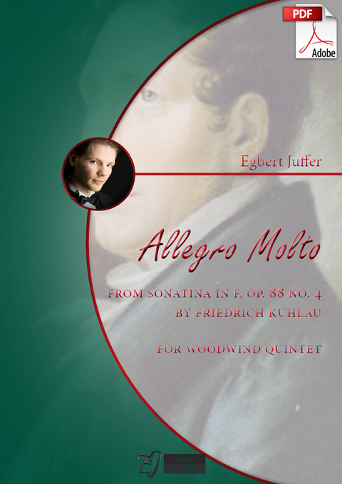 Egbert Juffer: Allegro Molto from Sonatina in F by Friedrich Kuhlau for Woodwind Quintet (.PDF)
