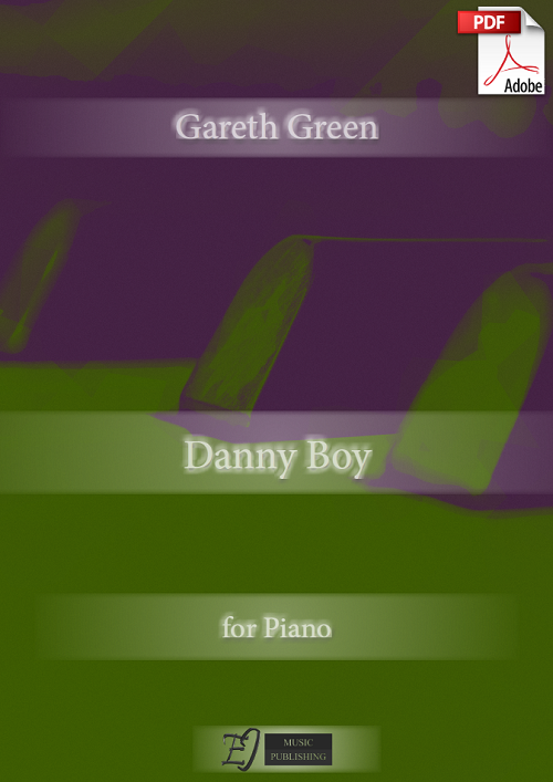 Gareth Green: Danny boy for Piano (.PDF)