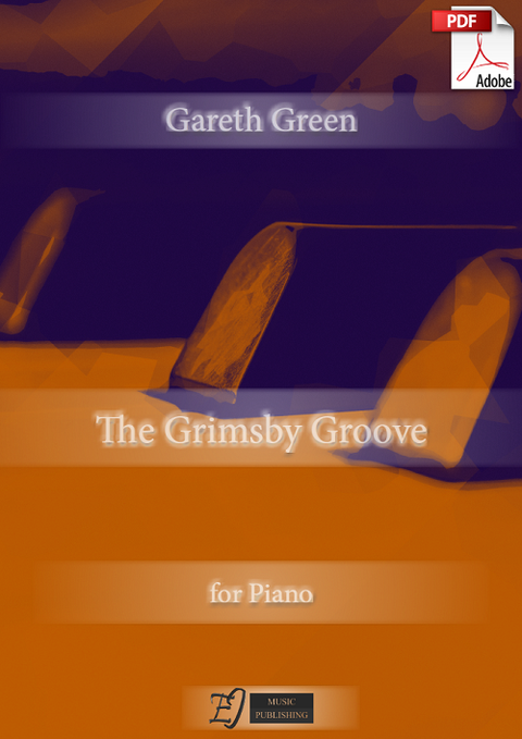 Gareth Green: The Grimsby Groove for Piano (.PDF)