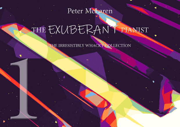 Peter McLaren: The Exuberant Pianist 1