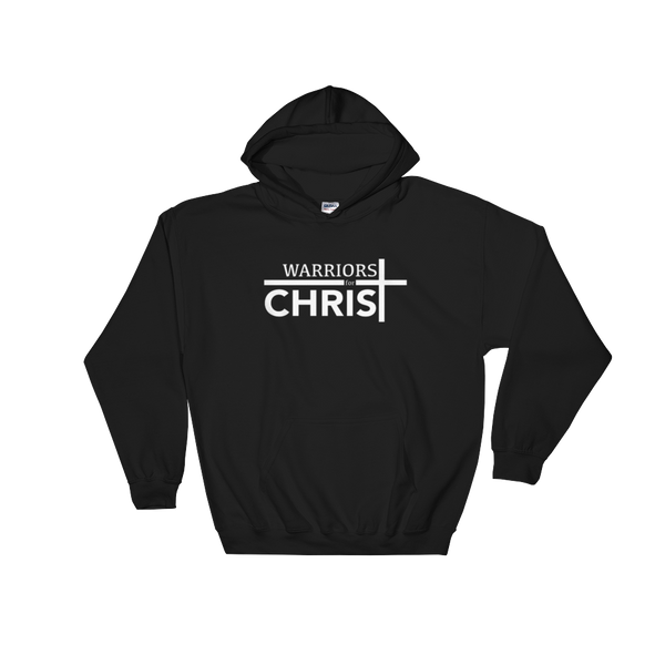 Warriors for Christ Hooded Sweatshirt