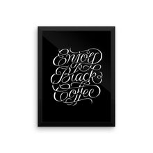 Enjoy Black Coffee - Framed