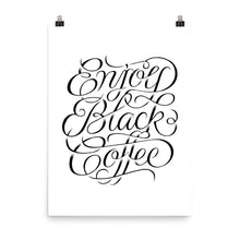 Enjoy Black Coffee Print