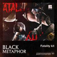 Black Metaphor: Fatality Kit