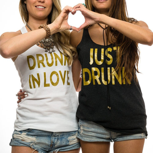 Drunk In Love // Just Drunk Tank