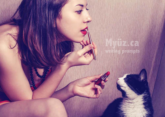 Myuz writing prompt image of lady putting lipstick on and cat watching