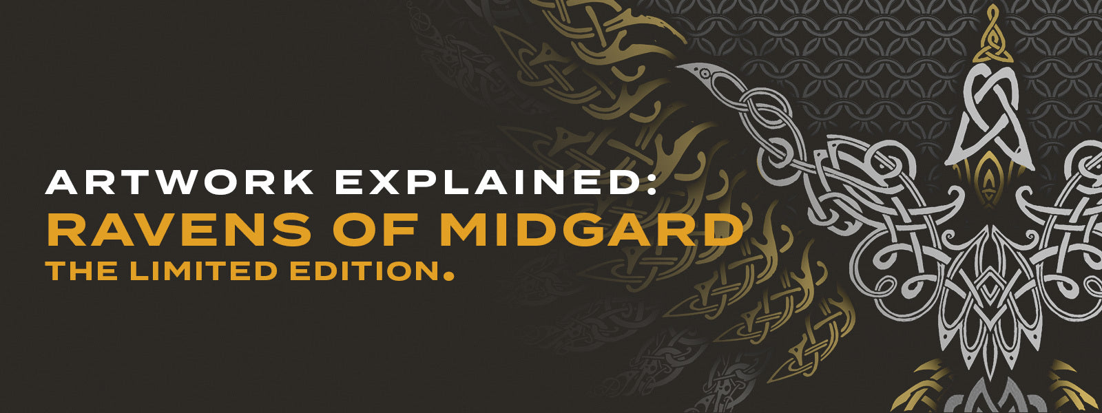 Artwork Explained: Ravens of Midgard: The limited edition