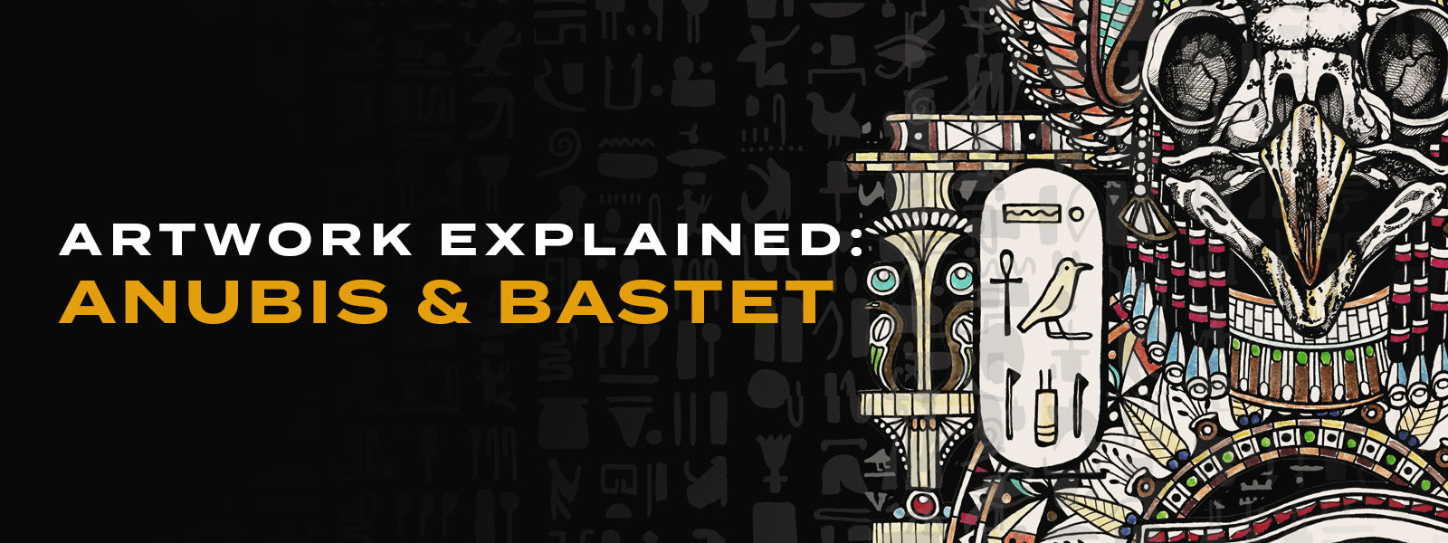 Artwork Explained: Anubis & Bastet