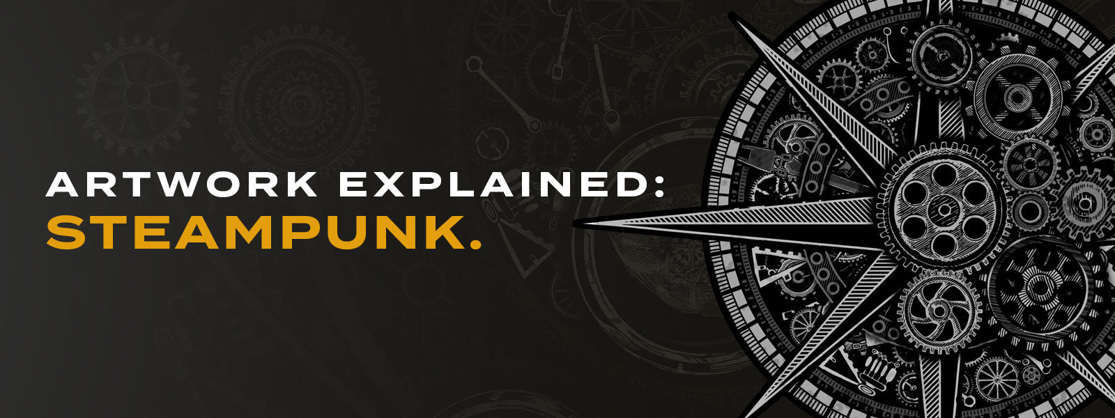 Artwork Explained: Steampunk