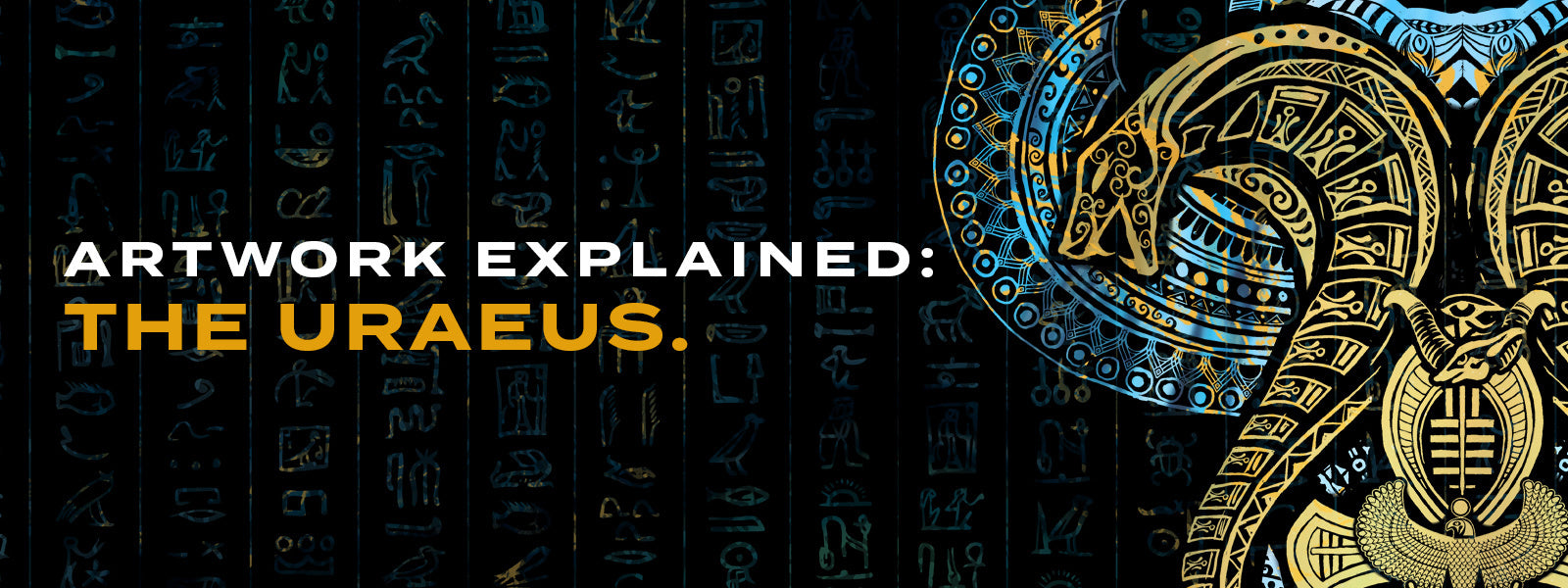 Artwork Explained: The Uraeus