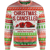 Christmas Sweater 4XL Christmas Is Cancelled Sweater Cancelled_Sweater_4XL