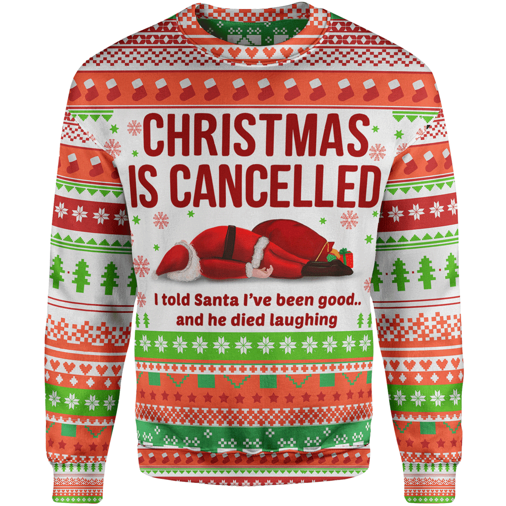 Christmas Is Cancelled Sweater