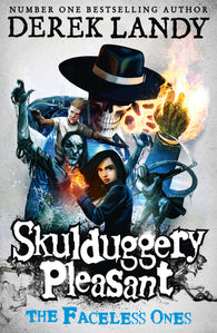Skulduggery Pleasant 3: The Faceless Ones - Signed Copy, by Derek Landy