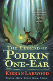 Five Realms 1: The Legend of Podkin One-Ear - Signed Copy by Kieran Larwood 9780571340200