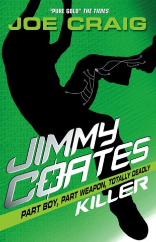 Jimmy Coates 1: Killer - Signed by Joe Craig