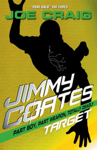 Jimmy Coates 2: Target - Signed by Joe Craig