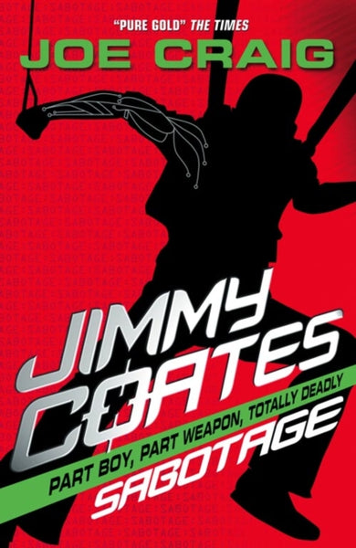 Jimmy Coates 4: Sabotage - Signed by Joe Craig