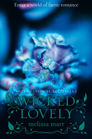 9780007263073 Wicked Lovely - by Melissa Marr
