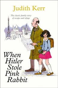 When Hitler Stole Pink Rabbit - by Judith Kerr