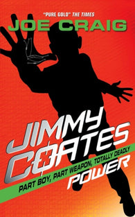 Jimmy Coates 6: Power - Signed by Joe Craig