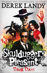 Skulduggery Pleasant 4: Dark Days - Signed Copy, by Derek Landy