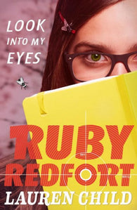 9780007334070 Ruby Redfort 1: Look Into My Eyes - Signed Copy, by Lauren Child