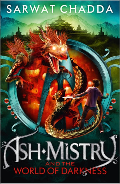 Ash Mistry (3) and the World of Darkness - Signed Copy, by Sarwat Chadda