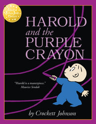 Harold and the Purple Crayon - by Crockett Johnson