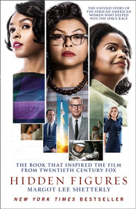 Hidden Figures - by Margot Lee Shetterly