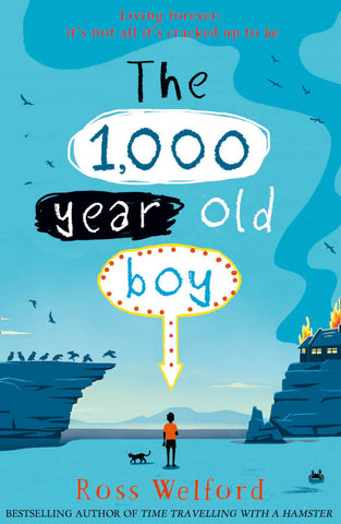 The 1,000-year-old Boy, by Ross Welford 9780008256944