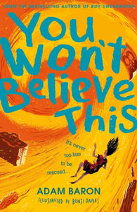 You Won't Believe This - Signed Copy, by Adam Baron