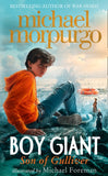 Boy Giant: Son of Gulliver - Signed by Michael Morpurgo, Illustrated by Michael Foreman