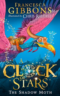 (NEW) The Clock of Stars - 1st Edition by Francesca Gibbons, Signed & Illustrated by Chris Riddell