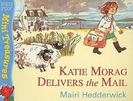 Mini Treasures: Katie Morag Delivers the Mail, by Mairi Hedderwick 9780099263548