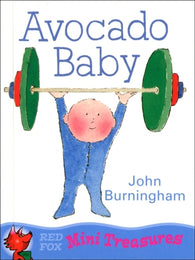 Mini Treasures:  Avocado Baby - By John Burningham