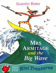 Mini Treasures: Mrs. Armitage and the Big Wave - By Quentin Blake