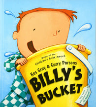 Billy's Bucket - Written by Kes Gray, Signed & Illustrated by Garry Parsons